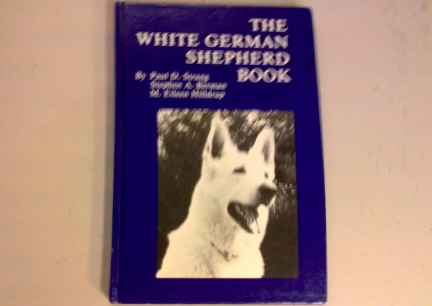 The White German Shepherd Book